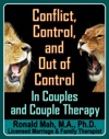 Conflict Control And Out Of Control In Couples And Couple Therapy