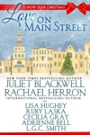 Love On Main Street A Snow Creek Christmas