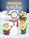 Minions Snow Day