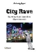 City Rave