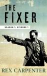 The Fixer Season 1 Episode 1