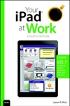 Your IPad At Work Covers IOS 7 On IPad Air IPad 3rd And 4th Generation IPad2 And IPad Mini 4e
