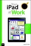 Your IPad At Work Covers IOS 7 On IPad Air IPad 3rd And 4th Generation IPad2 And IPad Mini 4e