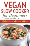 Vegan Slow Cooker For Beginners Essentials To Get Started