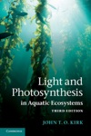 Light And Photosynthesis In Aquatic Ecosystems Third Edition