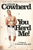 You Herd Me! - Colin Cowherd Cover Art