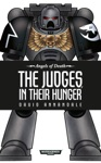 The Judges In Their Hunger