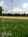 Baseball Field Management