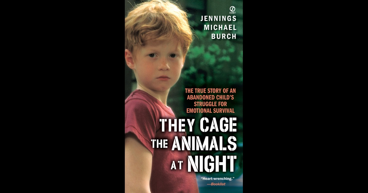 a book report on they caged animals at night by jennings michael burch