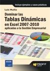 Dominar Las Tablas Dinmicas En Excel 2007-2010 Aplicadas A La Gestin Empresarial