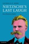 Nietzsches Last Laugh