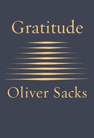 Gratitude - Oliver Sacks Book