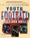 Youth Football Skills  Drills  A New Coachs Guide
