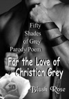 For The Love Of Christian Grey My 50 Shades