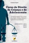 Curso De Direito Da Criana E Do Adolescente - 3a Edio