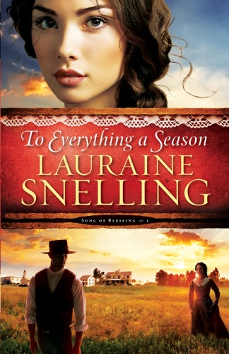 To Everything a Season Song of Blessing Book 1