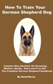How To Train Your German Shepherd Dog - David Burns Cover Art