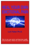 Heal Your Own Emotional Pain