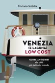 Venezia (e laguna) low cost
