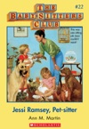 The Baby-Sitters Club 22 Jessi Ramsey Pet-sitter