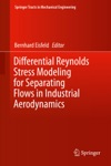 Differential Reynolds Stress Modeling For Separating Flows In Industrial Aerodynamics