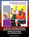 Changing Course Preventing Gang Membership - Juvenile Crime Youth Violence Delinquency Substance Abuse Public Health Interventions Homeboys Girls And Gangs Race And Ethnicity Poverty