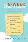 The Two Week Lucid Dreamer Special Edition