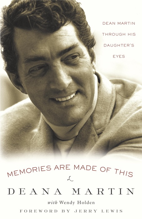 Memories Are Made of This Deana Martin  Wendy Holden Book