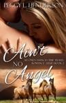 Aint No Angel