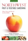 Northwest Fruit  Vegetable Gardening
