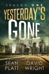 Yesterdays Gone Season One