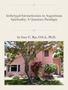 Archetypal Interactionism In Augustinian Spirituality A Quantum Paradigm