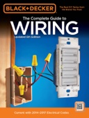Black & Decker Complete Guide to Wiring, 6th Edition