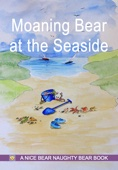 Moaning Bear at the Seaside