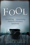 Fool Identifying And Overcoming Character Deficiency Syndrome