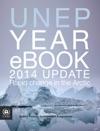 UNEP Year EBook 2014 Update Rapid Change In The Arctic