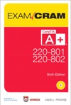 CompTIA A 220-801 And 220-802 Authorized Exam Cram 6e