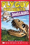 Fly Guy Presents Dinosaurs  Scholastic Reader Level 2