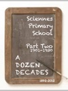 A Dozen Decades At Sciennes Primary School - Part Two