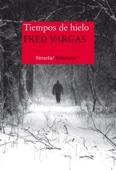 Fred Vargas - Tiempos de hielo portada
