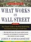 What Works On Wall Street Fourth Edition The Classic Guide To The Best-Performing Investment Strategies Of All Time