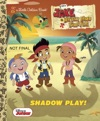 Shadow Play Disney Junior Jake And The Never Land Pirates