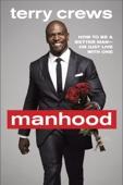 Manhood - Terry Crews Cover Art