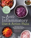 The Anti-Inflammatory Diet  Action Plans