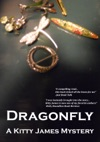 Dragonfly- A Kitty James Mystery