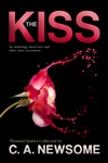 The Kiss An Anthology About Love And Other Close Encounters