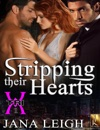 Stripping Their Hearts