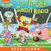 The Great Snail Race Read-Along Storybook SpongeBob SquarePants