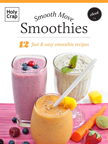 Smooth Move Smoothies