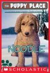 The Puppy Place 11 Noodle
